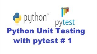 Python Unit Testing With PyTest 1 - Getting started with pytest