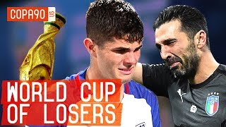 World Cup Of Losers: Why We Won't Be Watching This Summer