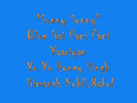 Sunny Sunny Yaariyan Yo Yo Honey Singh NON STOP