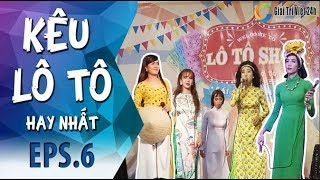 Kêu Lô Tô | Tập 6 Full: Đại Hội Lô Tô Show với Dương Thanh Vàng Cười xuyên Việt, Tâm Thảo_Yumi_5 Chà