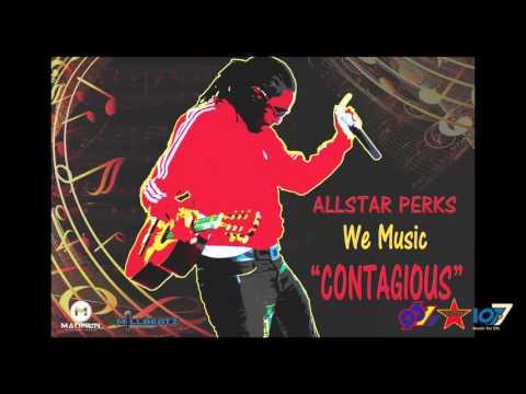"Allstar Perks - We Music ""Contagious"""