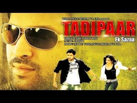 Tadipaar Ek Sazaa- Full Length Action Hindi Movie
