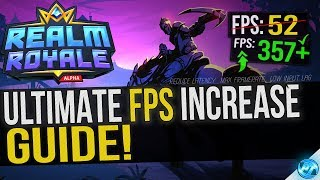 🔧 Realm Royale: Dramatically increase performance / FPS with any setup!