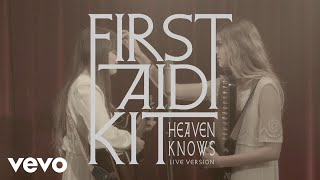 Watch First Aid Kit Heaven Knows video