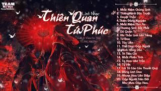 【Playlist】♬ ll Thiên Quan Tứ Phúc ll ♬《PART 3》
