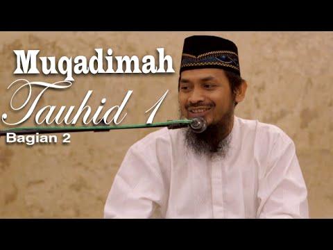 Kajian Kitab Tauhid: Muqadimah Tauhid Pertemuan Pertama 2 - Ustadz Ali Musri