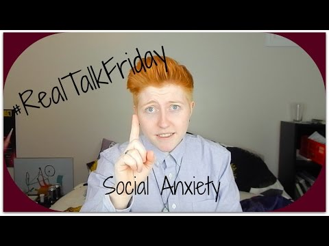 #Realtalkfriday: Social Anxiety