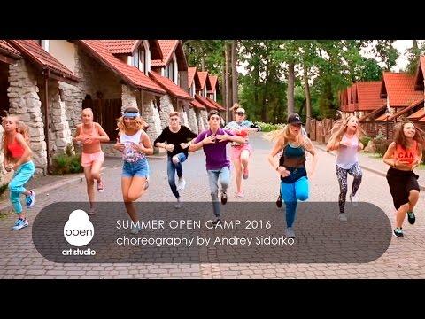 Summer Open Camp 2016 - Сhoreography by Andrey Sidorko - Open Art Studio