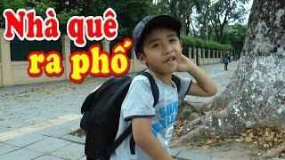 Dương lần đầu khám phá Hà Nội với những bất ngờ thú vị, Kênh Em Bé 🎅