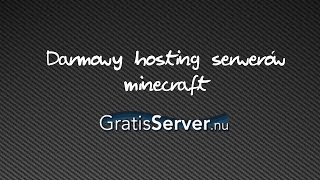 Darmowy hosting serwerów minecraft Gratisserver.nu / server.pro