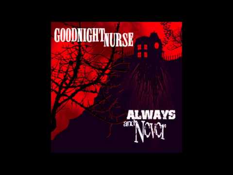 Goodnight Nurse - The Massacre Begins Tonight