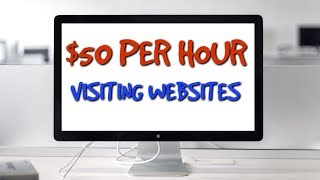 EASY WAY TO EARN $50 PER HOUR VISITING WEBSITES!
