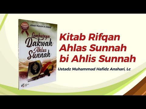 Kitab Rifqan Ahlas Sunnah bi Ahlis Sunnah - Ustadz Muhammad Hafizd Anshari