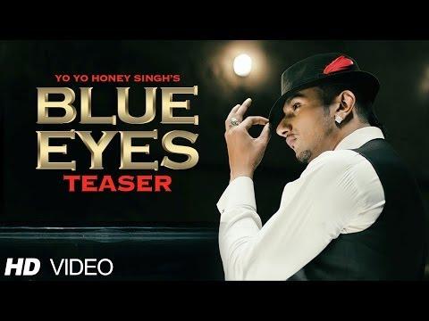Blue Eyes Song Teaser Yo Yo Honey Singh | Full Video Releasing 8 Nov. 2013
