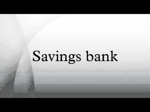 Savings bank