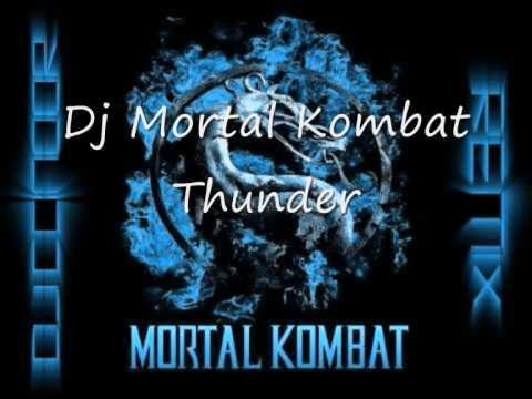 Dj Mortal Kombat - Thunder