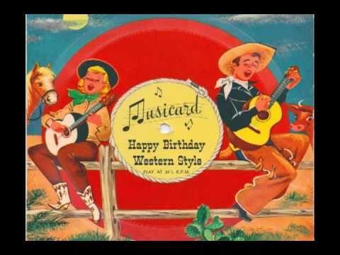 Happy Birthday Western Style - A 1958 Musicard