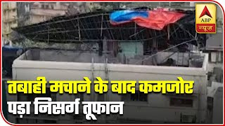 Nisarga Cyclone Weakens After Causing Destruction In Maharashtra | ABP News