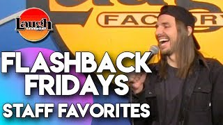 Flashback Fridays | Staff Favorites | Laugh Factory Stand Up Comedy