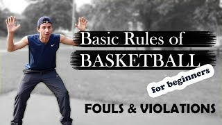 Basic rules of Basketball (Fouls & Violations)