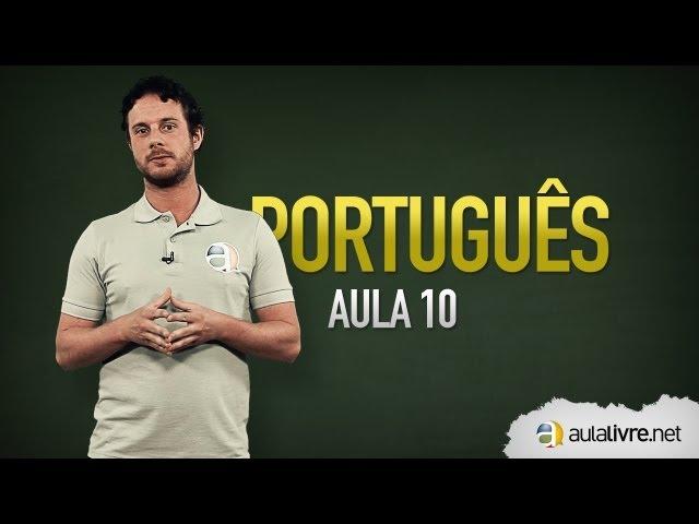Português - Aula 10 - Concordância