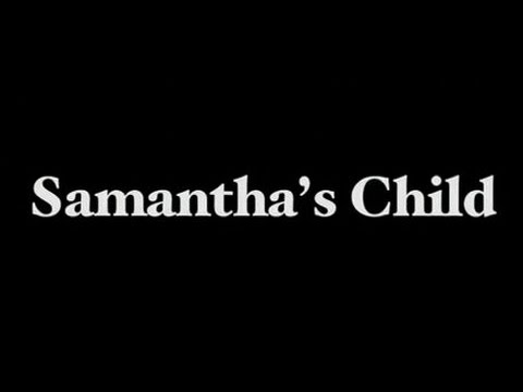 Samantha's Child