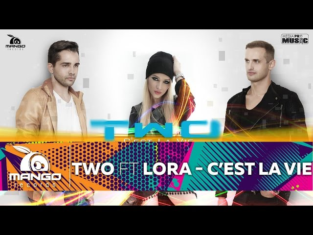 TWO feat Lora - C`est La Vie ( Official Video HD )