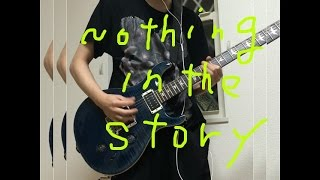 【My First Story】 Nothing In The Story 耳コピ、弾いてみた