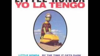 Watch Yo La Tengo By The Time It Gets Dark video