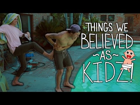 Things We Believed As Kids