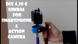 DIY 4,20 € Gimbal for Smartphone & Action Camera