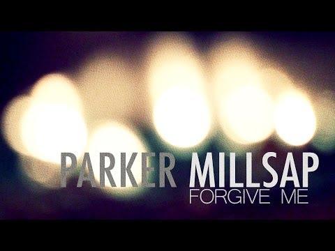 Parker Millsap - Forgive Me