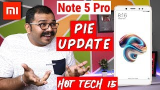 Redmi Note 5 Pro Android PIE Update, Xiaomi Android Browser, One Plus 6T Update, PUBG Hacker