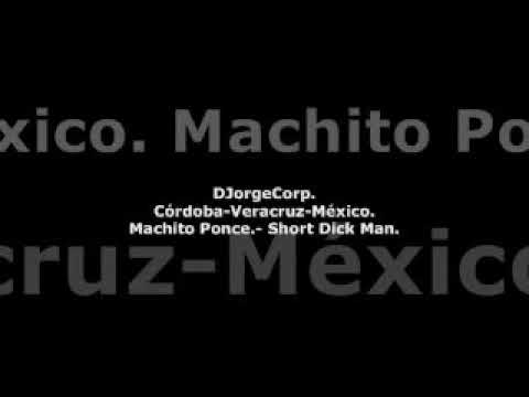GenteDJ Machito Ponce.- Short Dick Man.