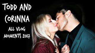 TODD AND CORINNA CUTE MOMENTS 2017 *everyone