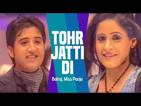tohr Jatti Di (full Song) Balraj, Miss Pooja | Saada Punjab video