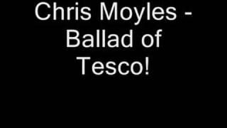 Watch Chris Moyles The Ballad Of Tesco video