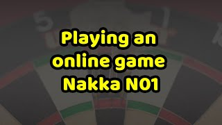 Playing darts online! Nakka N01