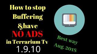 Best way to stop the buffering on terrarium tv for a firestick 2018