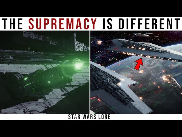Why the Supremacy is fundamentally different as a Dreadnought  Star Wars Lore
