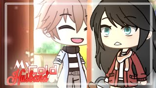 [ My Cold Husband ] Ep. 11 [] GachaLife Series [] GLMM / GLS [] Original