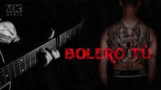 bolero tù - nhạc chế trong tù