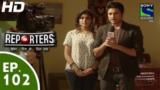Reporters - रिपोर्टर्स - Episode 102 - 7th September, 2015