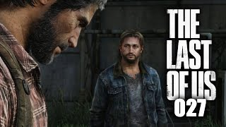 THE LAST OF US REMASTERED #027 ► Kurz aber heftig! [HD] ★ The Last of Us PS4