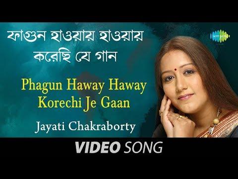 Rabindranath Tagore - Fagun Haway Haway