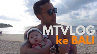 Download Lagu MTVLOG - KE BALI Gratis STAFABAND
