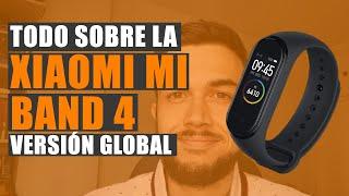 Xiaomi Mi Band 4: Todo sobre la versión global, primeras impresiones