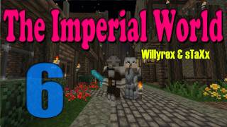The Imperial World - FIN - Episodio 6 (Último) - Willyrex & sTaXx