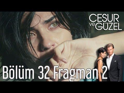 Cesur ve Güzel 32. Bölüm (Final) 2. Fragman