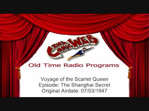 Voyage of the Scarlet Queen: Shanghai Secret – ComicWeb Old Time Radio